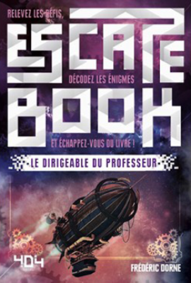 Escape Book : Le Dirigeable du Professeur