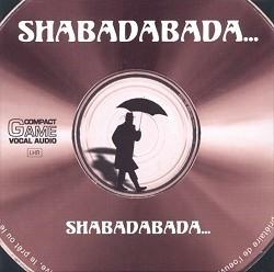 Shabadabada...