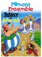 Mimons ensemble - Astérix et Latraviata