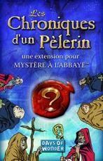 Mystère à l´abbaye : Les Chroniques d'un Pélerin