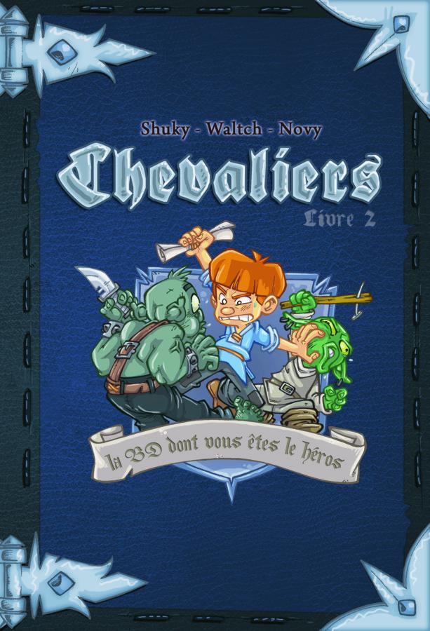Chevaliers - livre 2