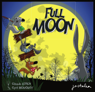 Full Moon chez Jactaléa