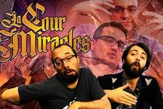 Image de la vidéo Talkview : La Cour des Miracles