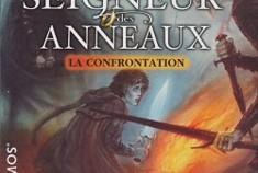 Le Seigneur des Anneaux - La Confrontation