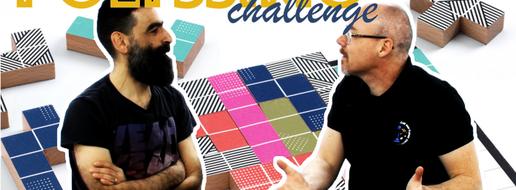 Polyssimo Challenge, de les stratégies !