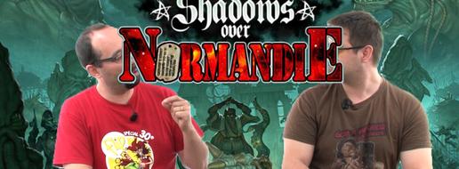 Shadows Over Normandie : la gamme, de le papotache !