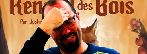 Le Renard des Bois, de l'explipartie !