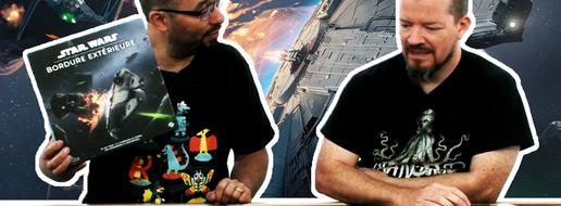Star Wars - Bordure Extérieure, de l'explication !