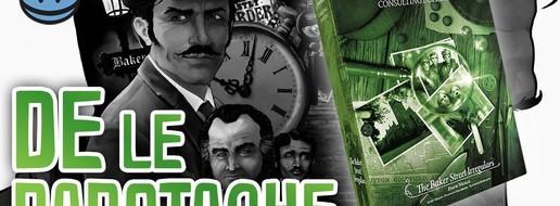 Sherlock Holmes, Détective Conseil - Les Irréguliers de Baker Street, de le papotache !