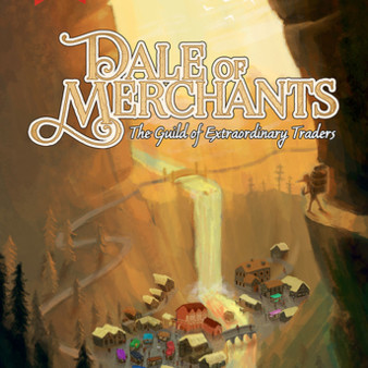 Dale of Merchants - The Guild of extraordinary traders