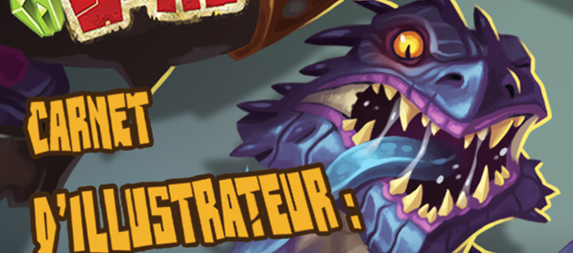 Carnet d'illustrateur : Clash of Rage (Djib) - Partie 3 !