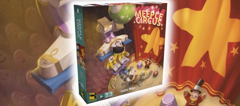 Meeple Circus : à ta tour de jouer