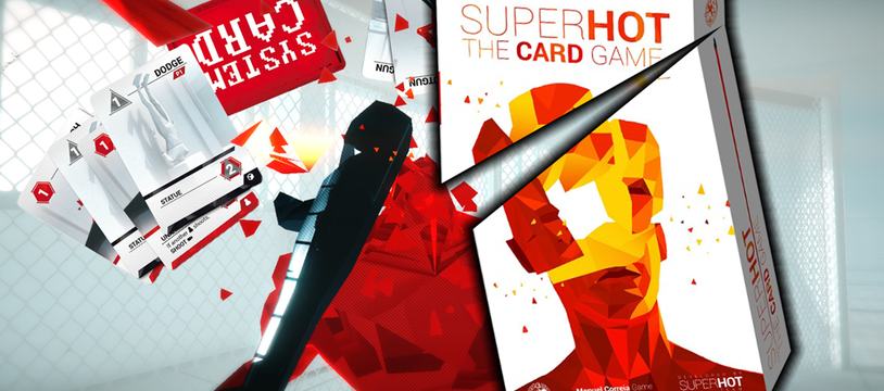 SUPERHOT The Card Game : spread the cards