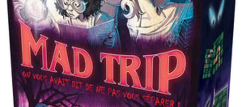 Prêt pour un Mad Trip ?