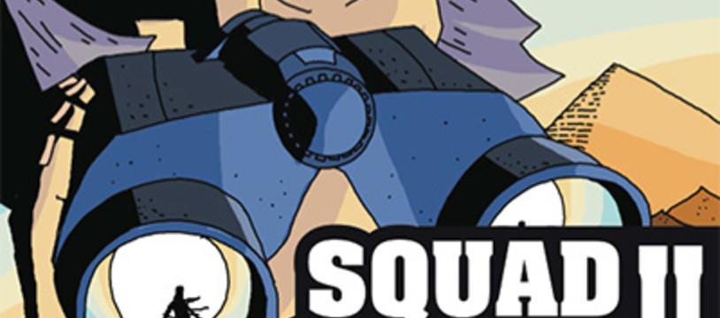 """""""Squad Seven 2 - Le spectre d'Imhotek"""" est dispo"""
