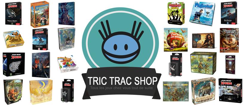 Niouze Tric Trac Shop #2