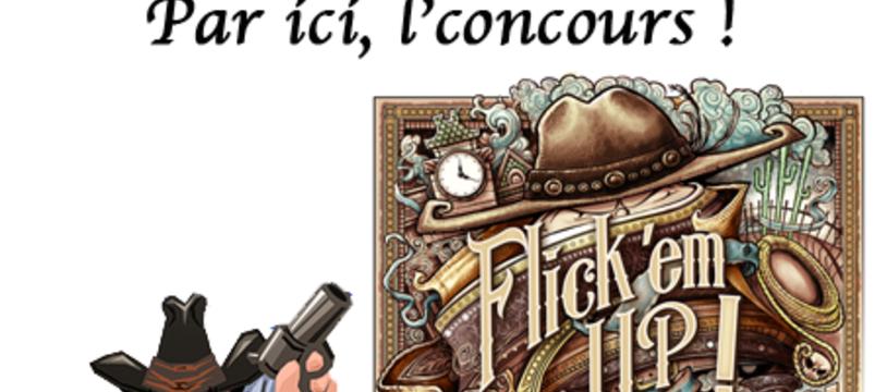 Flick'em Up : concours, pichenette et Shoot !