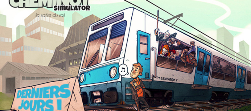 Cheminot Simulator, la satire du rail, avant-dernier jour sur ulule