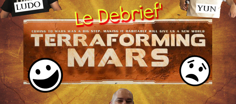 Le Debrief' de Terraforming Mars