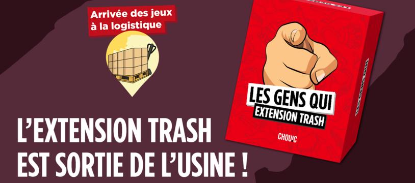 Les Gens Qui - L'extension Trash arrive bientôt... avec des bonus !