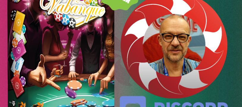 Jouez à Vabanque avec Bruno Faidutti le 25 mars 2020
