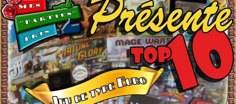 """Mes """"Parties"""" Pris présente : Top 10 jeu de type EURO"""