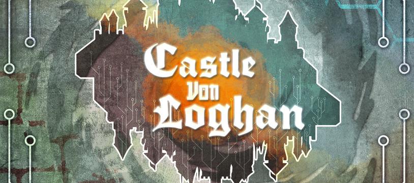 CASTLE VON LOGHAN EN VF ?