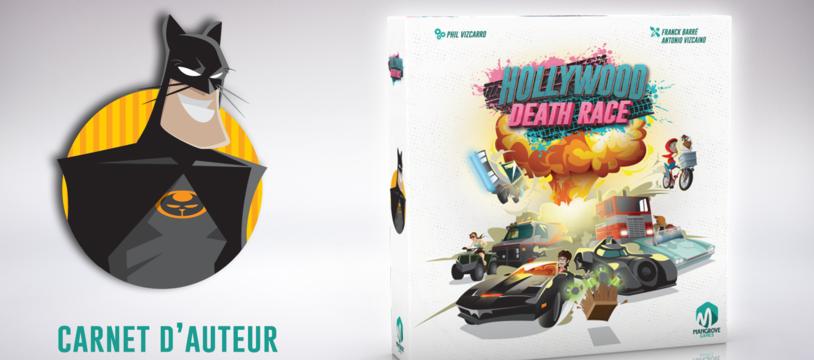 Carnet d'auteur - Phil Vizcarro, Hollywood Death Race: un jeu qui en a sous le capot!