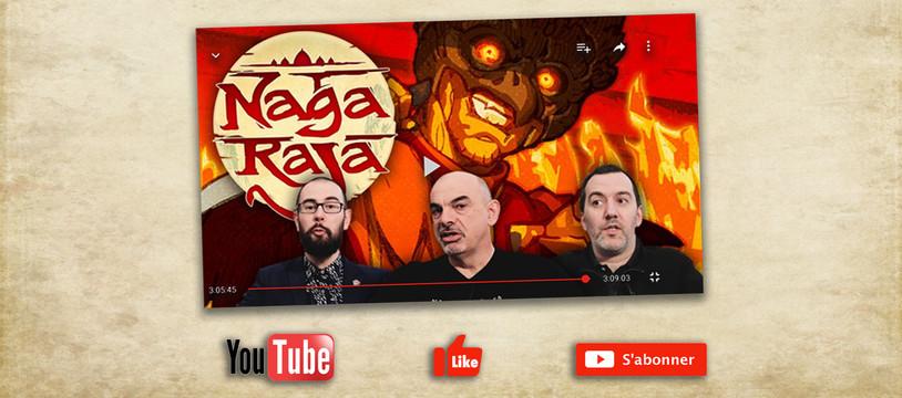 Nagaraja par les YouTubeurs de la Tric Trac Team !