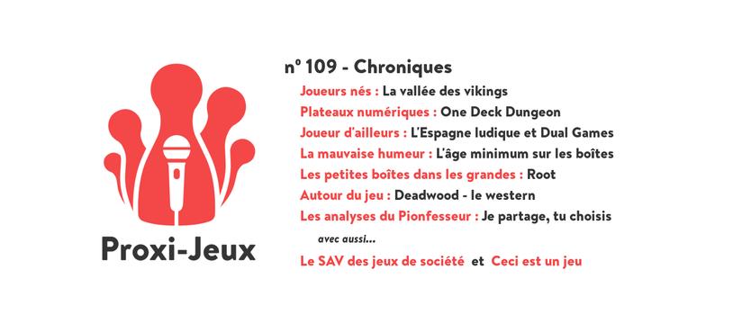 [Podcast] Proxi-Jeux N°109 - Chroniques