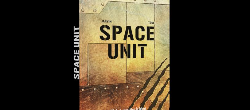 Space Unit, la BD dont vous êtes le héros©