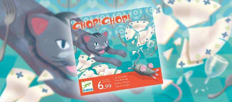 Chop ! Chop ! : c'est toi le chat