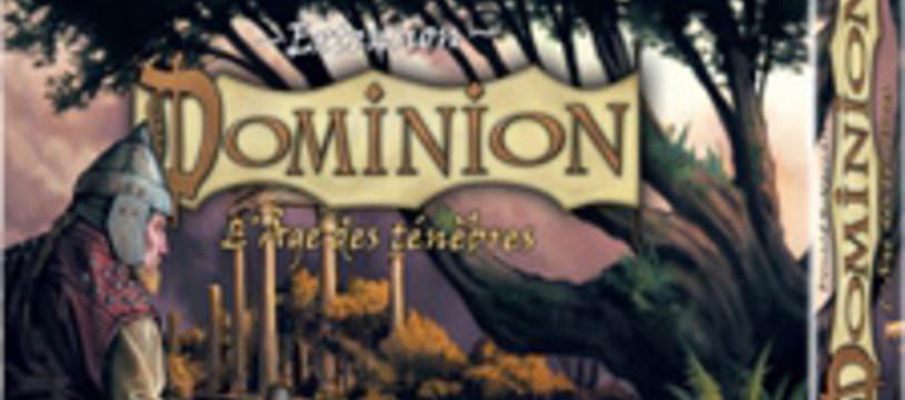 Dominion - Age des ténèbres s'est installé