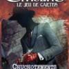 L'Appel de Cthulhu JCE : Chuchotements dans les ténèbres