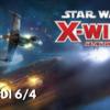 Après midi Star Wars X-Wing