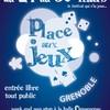 Place aux Jeux 2014 Grenoble 24/30 mars