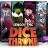 Dice Throne: Season Two!