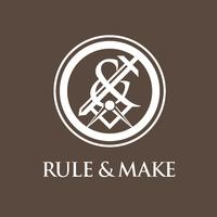 Rule & Make