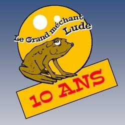 Le Grand Méchant Lude fête ses 10 ans les 10-11 sept. 2016