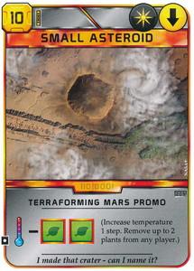 "Terraforming Mars - Carte promotionnelle ""Petit Astéroïde / Small Asteroid"""