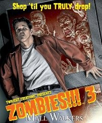 Zombies!!! 3 : Mall Walkers