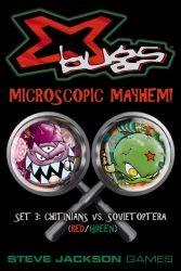 X-Bugs : Chitinians vs Sovietoptera