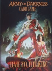 Army of Darkness Card Game : Hail to the King
