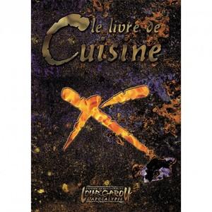 Loup-Garou L'Apocalypse 20ème Anniversaire -  Le Livre de Cuisine