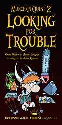 Munchkin Quest 2 : Looking for Trouble
