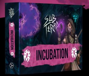 Sub Terra : Incubation