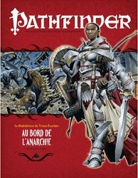 Pathfinder : 07. Au bord de l'Anarchie