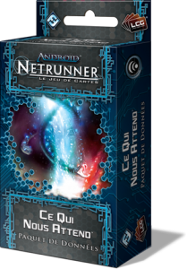 Android : Netrunner - Ce Qui Nous Attend