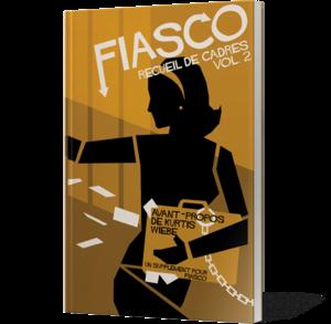 Fiasco : Recueil de Cadres Vol. 2
