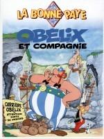 La Bonne Paye - Obélix et compagnie